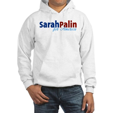 Sarah Palin for America Hooded Sweatshirt