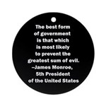 James Monroe Quotation Ornament (Round)