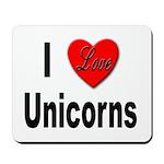 I Love Unicorns Mousepad