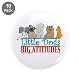 "Big Attitudes 3.5"" Button (10 pack)"