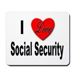 I Love Social Security Mousepad