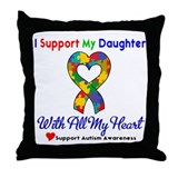 Autism ISupportMy Daughter Throw Pillow