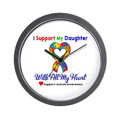 Autism ISupportMy Daughter Wall Clock