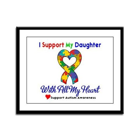 Autism ISupportMy Daughter Framed Panel Print