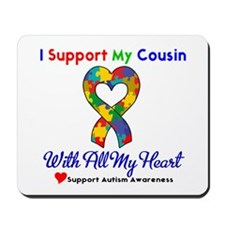 Autism ISupportMy Cousin Mousepad