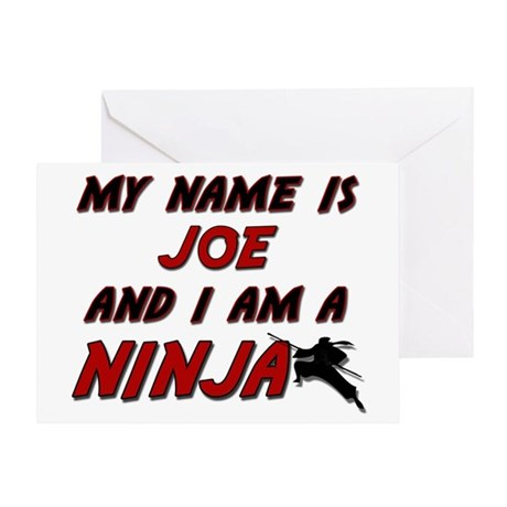 my name is joe and i am a ninja Greeting Card