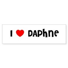 I LOVE DAPHNE Bumper Bumper Sticker