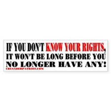 KNOW YOUR RIGHTS! Bumper Bumper Sticker