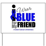 IWearBlue Friend Yard Sign