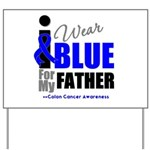 IWearBlue Father Yard Sign