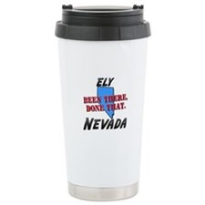 ely nevada - been there, done that Ceramic Travel