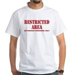 Restricted Area White T-Shirt