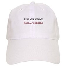 Real Men Become Social Workers Cap
