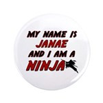 my name is janae and i am a ninja 3.5
