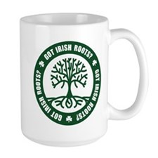 Got Irish Roots? Mug