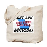saint ann missouri - been there, done that Tote Ba
