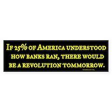 If Americans Understood Banks Bumper Bumper Sticker