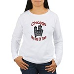Chicago: My Kind Of Town Women's Long Sleeve T-Shi