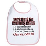 Dads Rules for Daughters Dating Bib