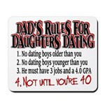 Dads Rules for Daughters Dating Mousepad