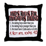 Dads Rules for Daughters Dating Throw Pillow