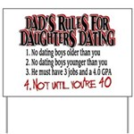 Dads Rules for Daughters Dating Yard Sign
