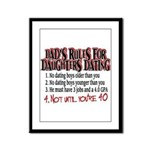 Dads Rules for Daughters Dating Framed Panel Print