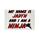 my name is jadyn and i am a ninja Rectangle Magnet