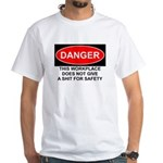 Danger Sign White T-Shirt