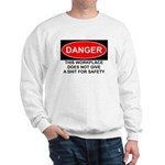 Danger Sign Sweatshirt