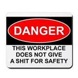 Danger Sign Mousepad