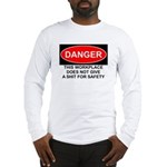 Danger Sign Long Sleeve T-Shirt