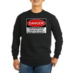 Danger Sign Long Sleeve Dark T-Shirt