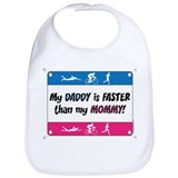 My Daddy is FASTER Bib