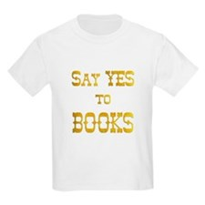 Yes to Books T-Shirt