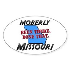 moberly missouri - been there, done that Decal