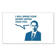 Spend Your Money Better Rectangle Decal