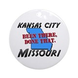 kansas city missouri - been there, done that Ornam