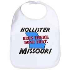 hollister missouri - been there, done that Bib