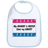 My Mommy is Faster - Running Bib