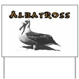 Albatross Yard Sign