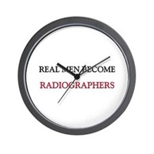 Real Men Become Radiographers Wall Clock