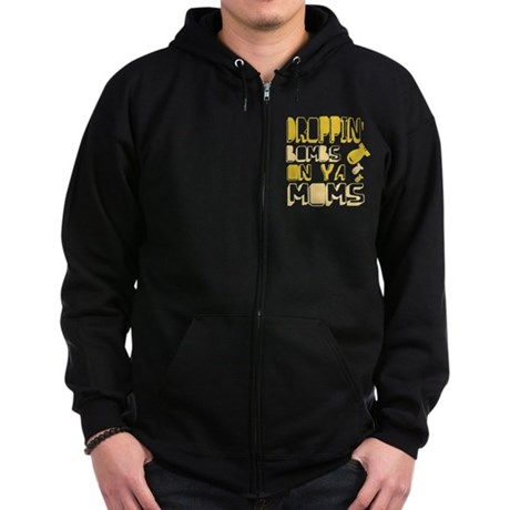 Droppin' Bombs on Ya Moms Zip Dark Hoodie
