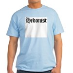 Hedonist Light T-Shirt