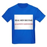 Real Men Become Quantity Surveyors T