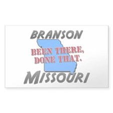 branson missouri - been there, done that Decal