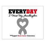 Brain Cancer Granddaughter Small Poster