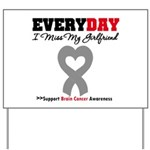 Brain Cancer Girlfriend Yard Sign