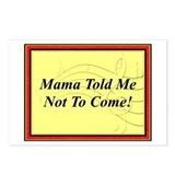 "Mama Told Me Not To Come"" Postcards (Package of 8)"