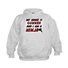 my name is gunner and i am a ninja Hoodie